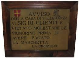 Il 19.09.58 in Italia vennero chiusi oltre 560 postriboli su tutto il territorio nazionale