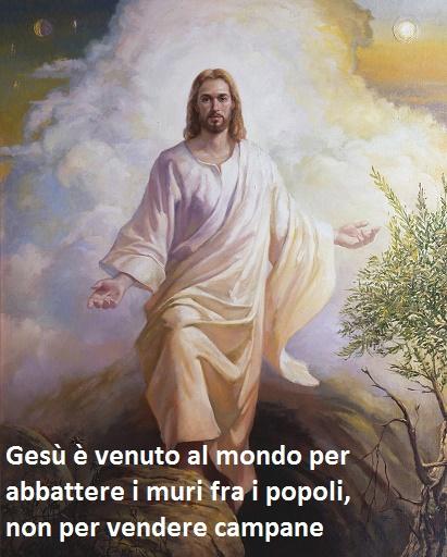 Gesù è venuto al mondo per abbattere i muri fra i popoli, non per vendere campane