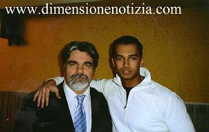 Il Tronista Giuseppe Lago con l'editore di Dimensione Notizia -