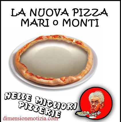 La nuova pizza mari o Monti