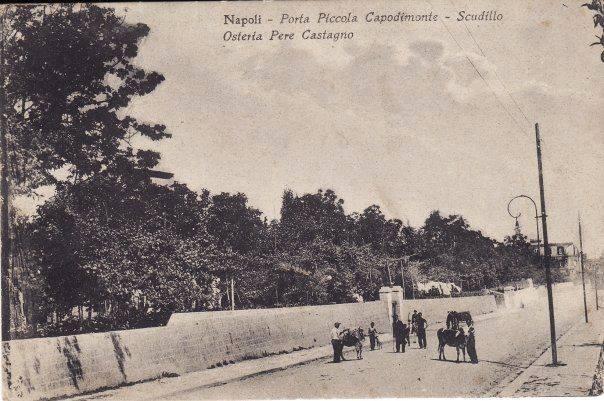Napoli - Capodimonte, porta Piccola, inizio '900
